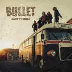 Bullet -Dust to gold- hard & heavy sanguigno
