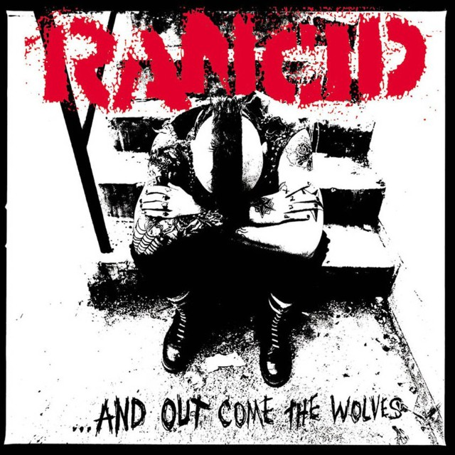 Rancid-And-Out-Come-The-Wolves-640x640